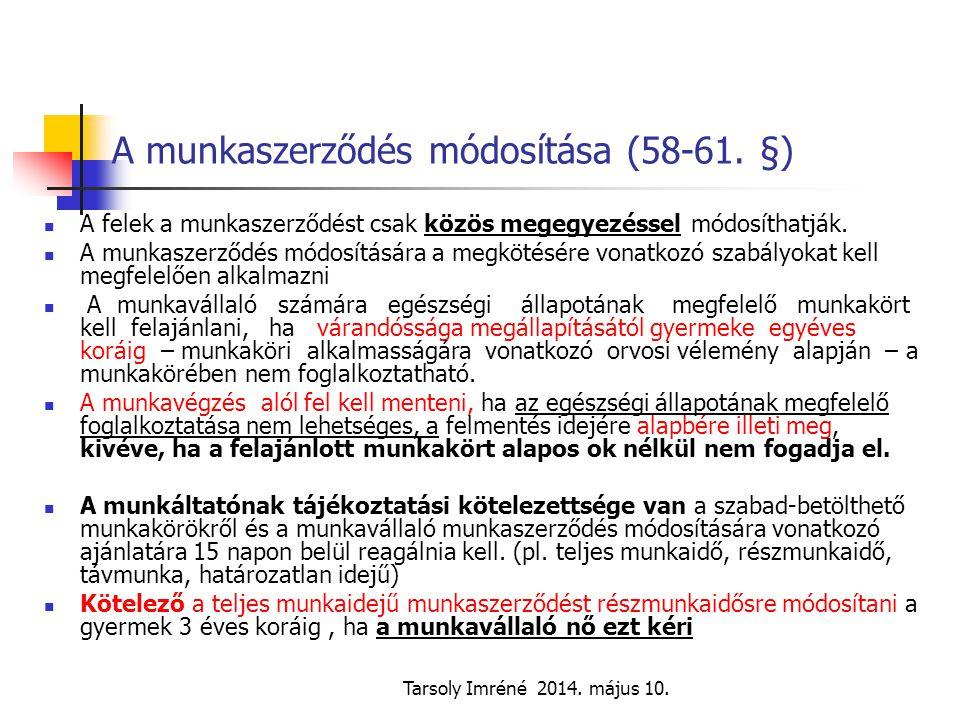 A munkaszerződés módosítása (58-61. §)