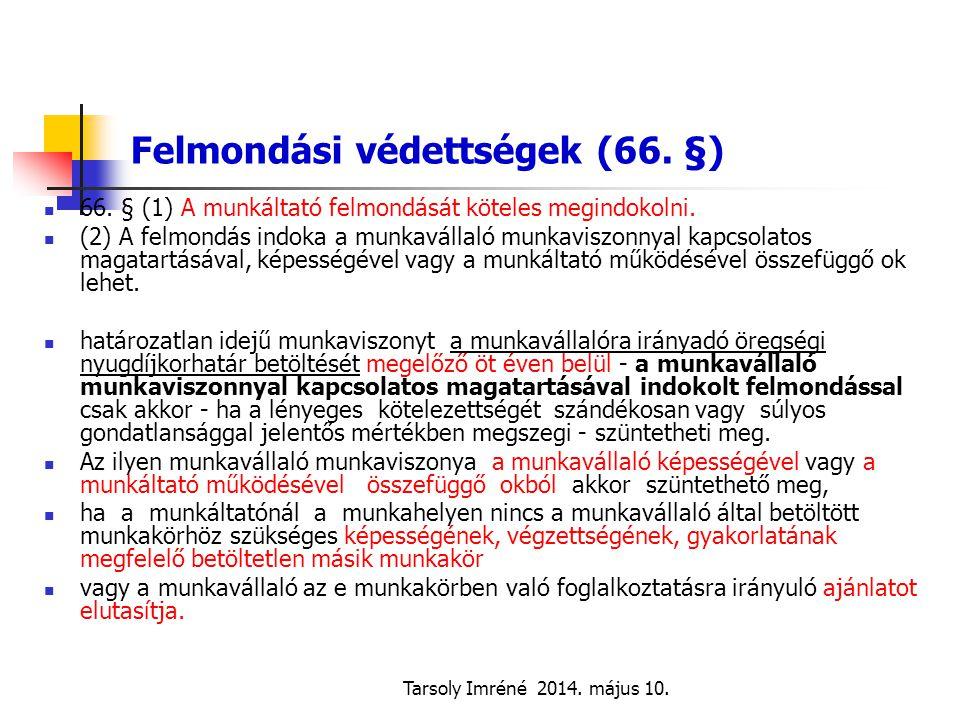 Felmondási védettségek (66. §)