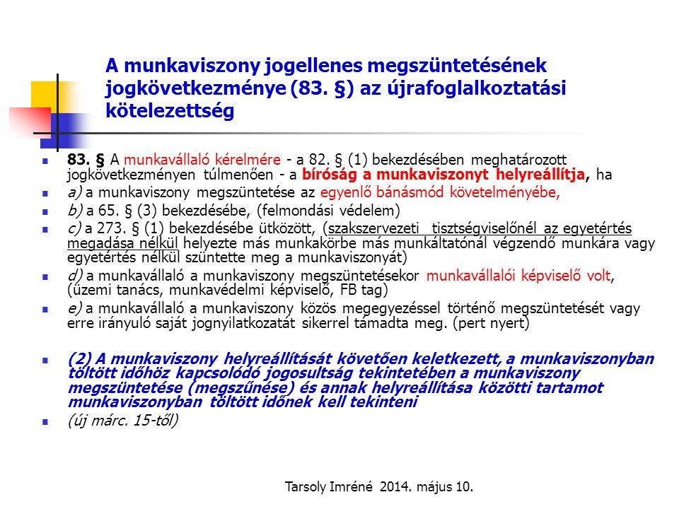 A munkaviszony jogellenes megszüntetésének jogkövetkezménye (83