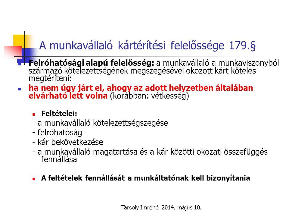 A munkavállaló kártérítési felelőssége 179.§