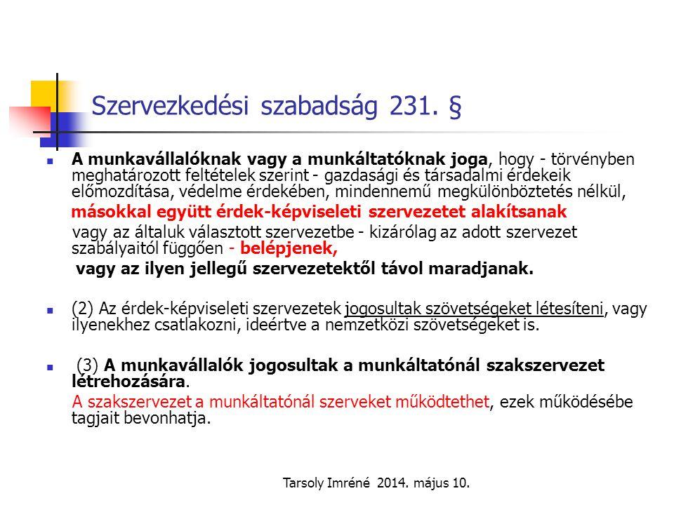 Szervezkedési szabadság 231. §