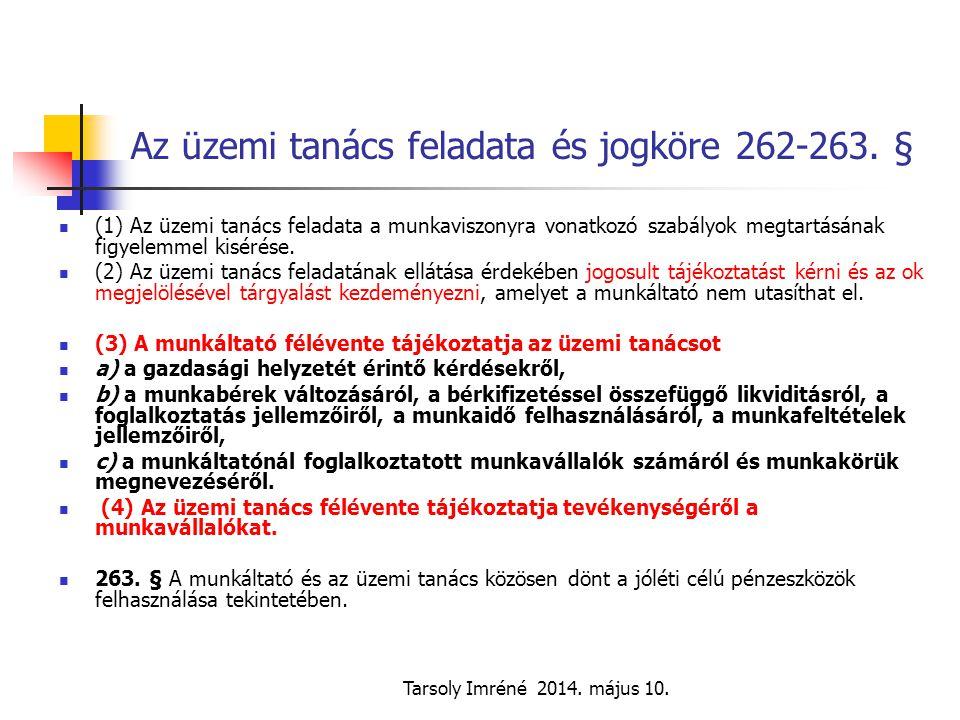 Az üzemi tanács feladata és jogköre 262-263. §