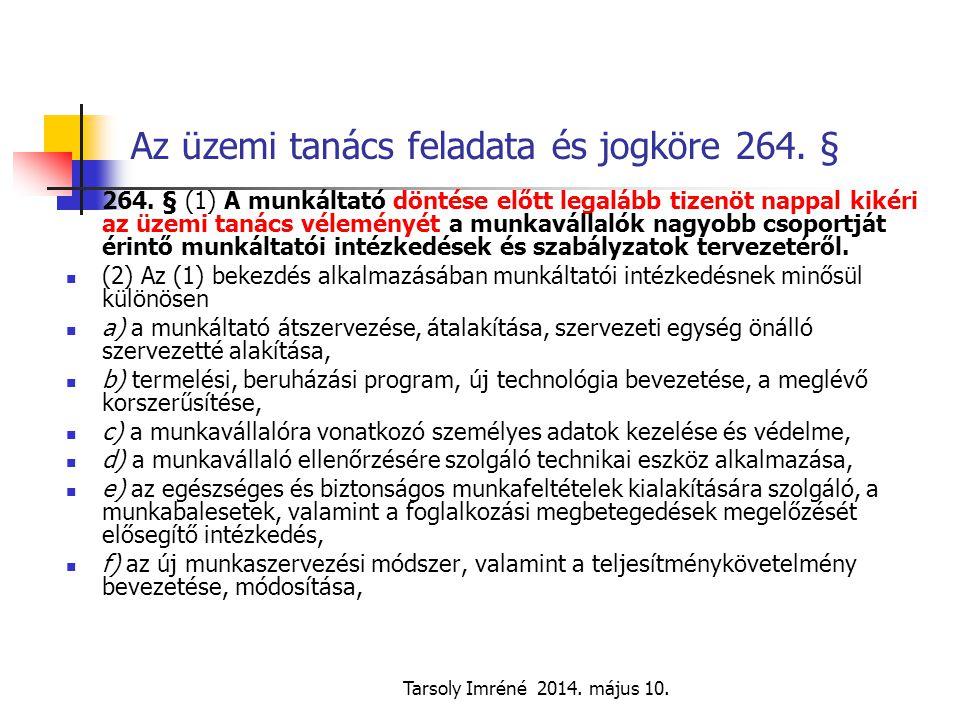Az üzemi tanács feladata és jogköre 264. §