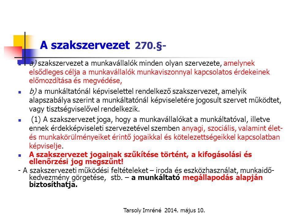 A szakszervezet 270.§-