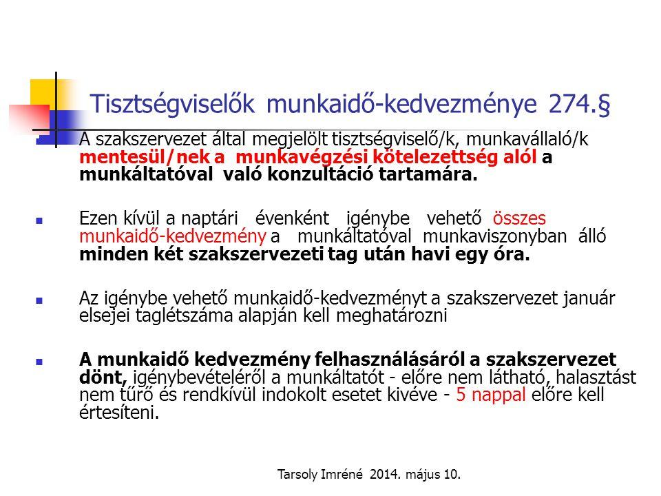 Tisztségviselők munkaidő-kedvezménye 274.§