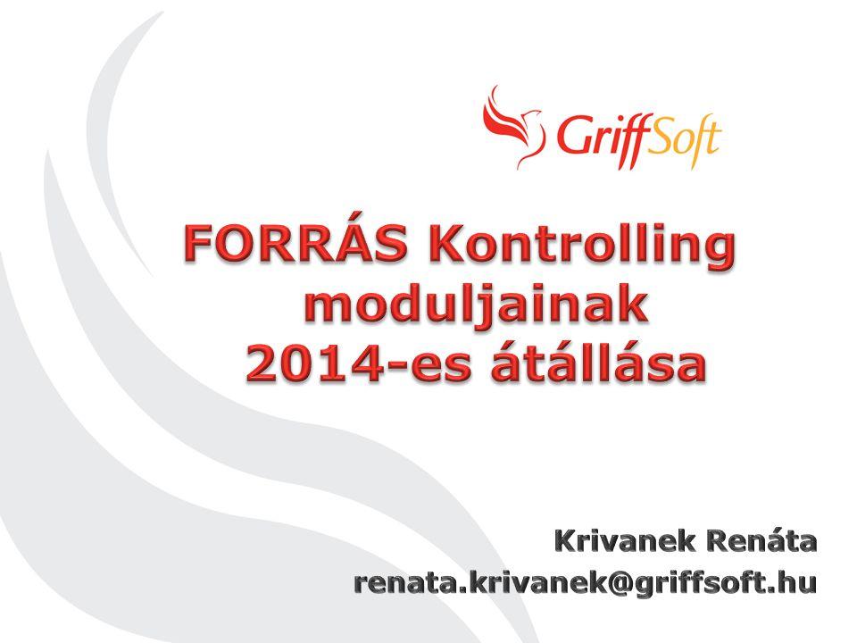 FORRÁS Kontrolling moduljainak 2014-es átállása