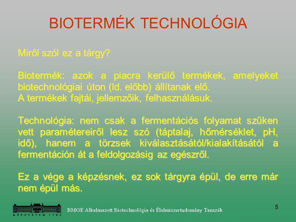BIOTERMÉK TECHNOLÓGIA