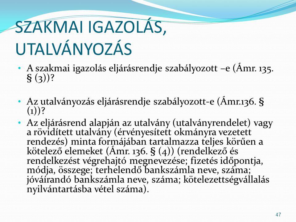 SZAKMAI IGAZOLÁS, UTALVÁNYOZÁS