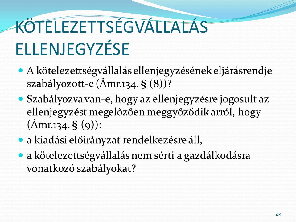 KÖTELEZETTSÉGVÁLLALÁS ELLENJEGYZÉSE