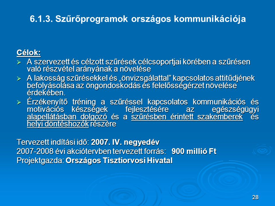 6.1.3. Szűrőprogramok országos kommunikációja