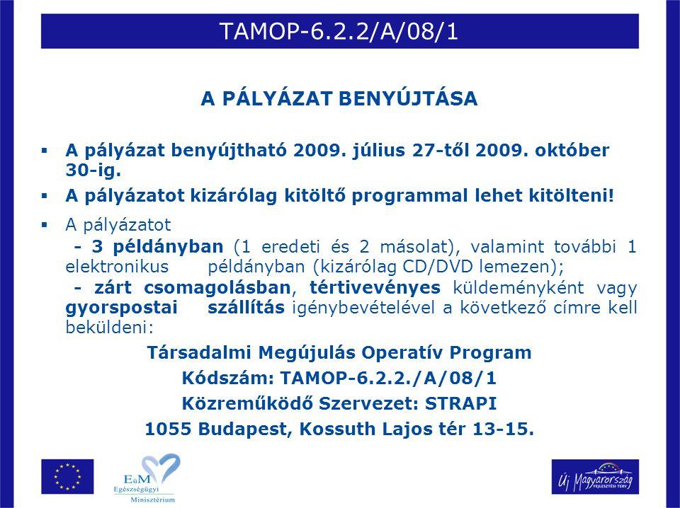 Társadalmi Megújulás Operatív Program Közreműködő Szervezet: STRAPI