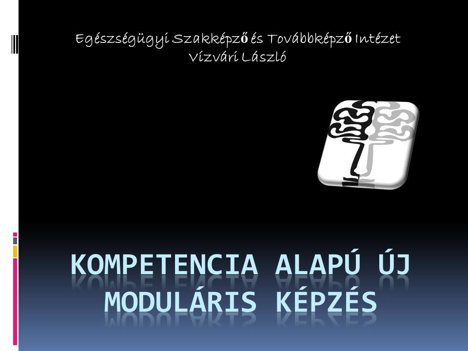 Kompetencia alapú új moduláris képzés