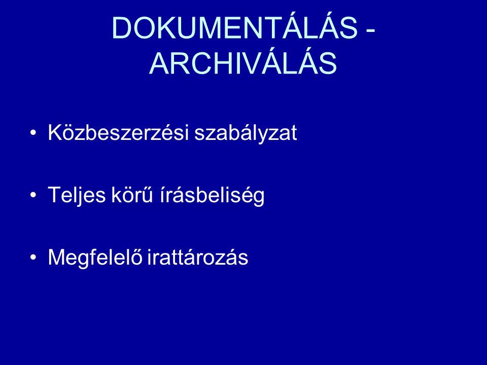 DOKUMENTÁLÁS - ARCHIVÁLÁS
