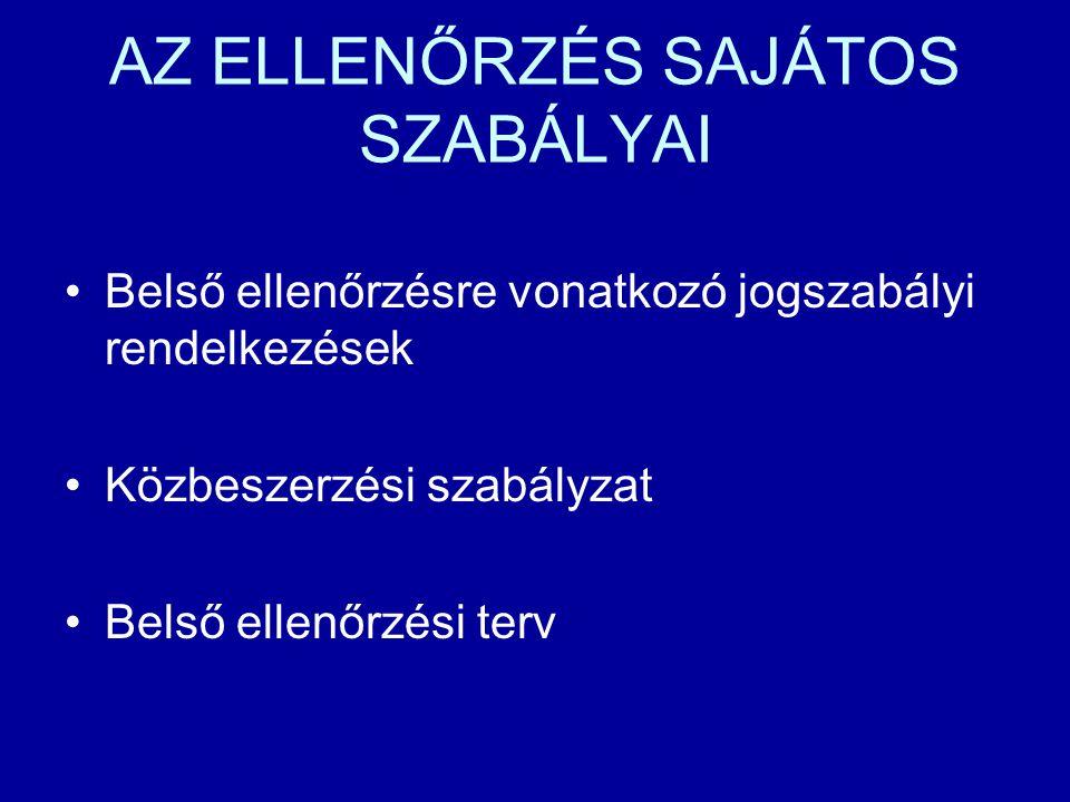 AZ ELLENŐRZÉS SAJÁTOS SZABÁLYAI