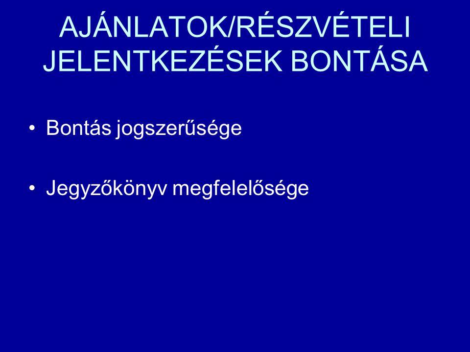AJÁNLATOK/RÉSZVÉTELI JELENTKEZÉSEK BONTÁSA