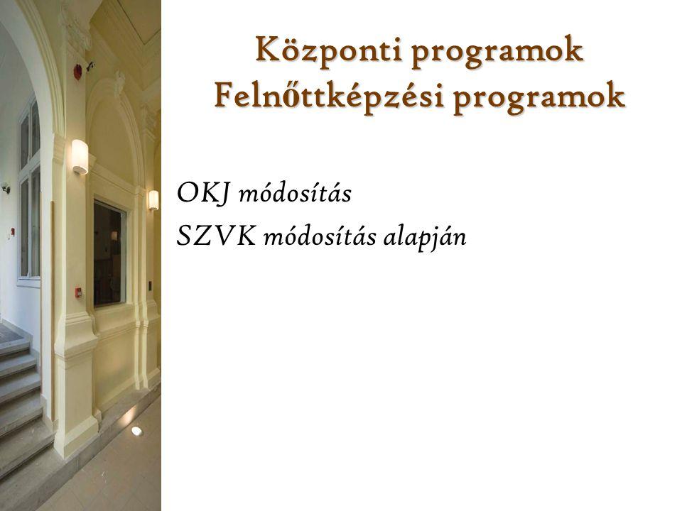 Központi programok Felnőttképzési programok