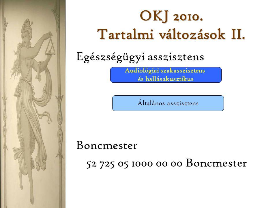 OKJ 2010. Tartalmi változások II.