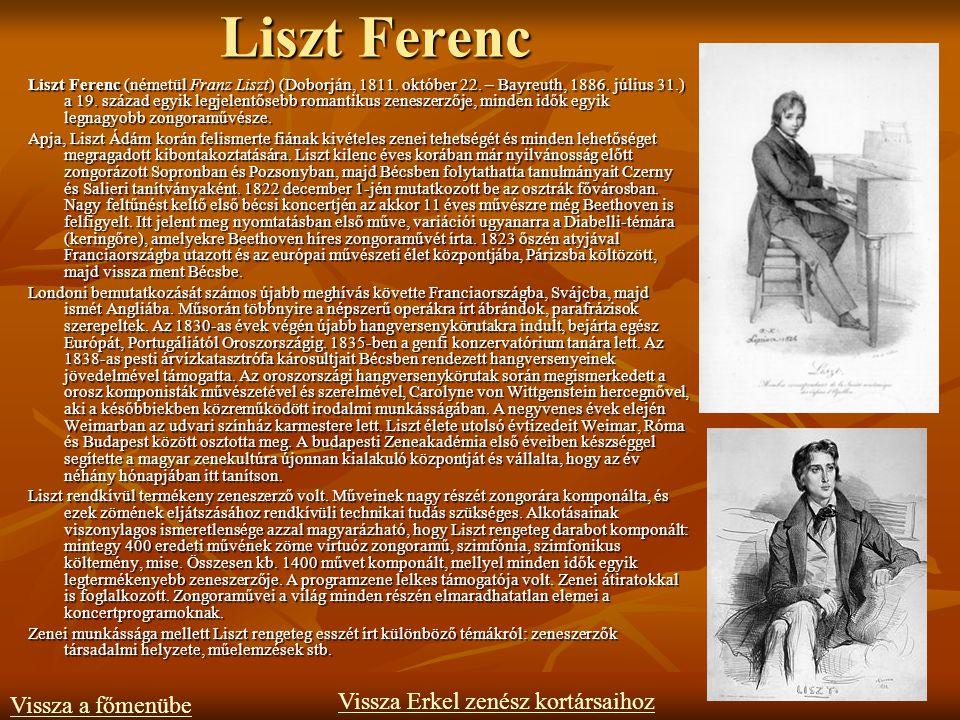 Liszt Ferenc Vissza Erkel zenész kortársaihoz Vissza a főmenübe