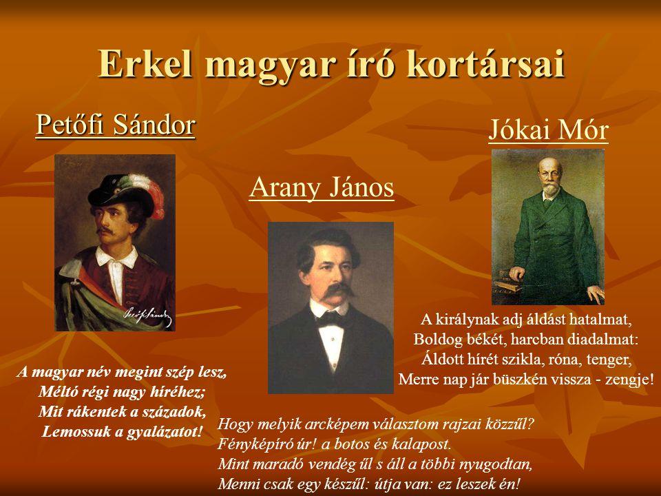 Erkel magyar író kortársai