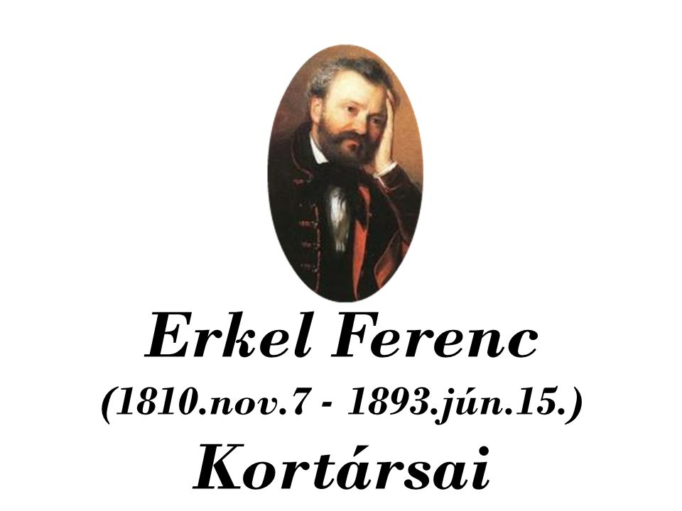 Erkel Ferenc Kortársai