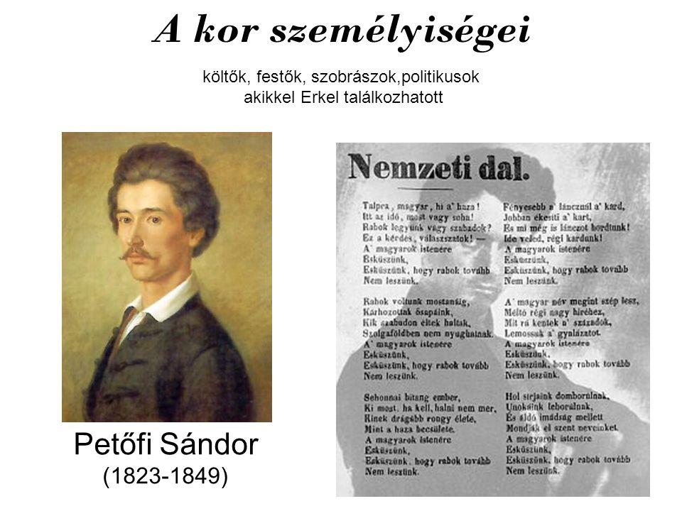 A kor személyiségei Petőfi Sándor (1823-1849)