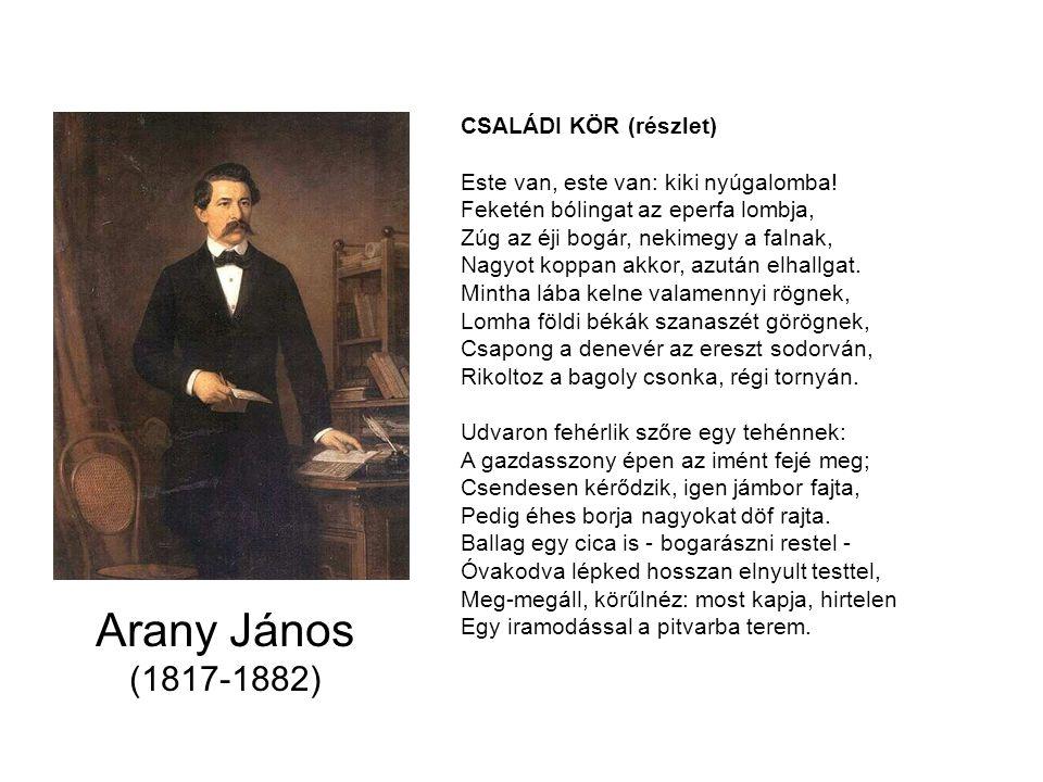 Arany János (1817-1882) CSALÁDI KÖR (részlet)