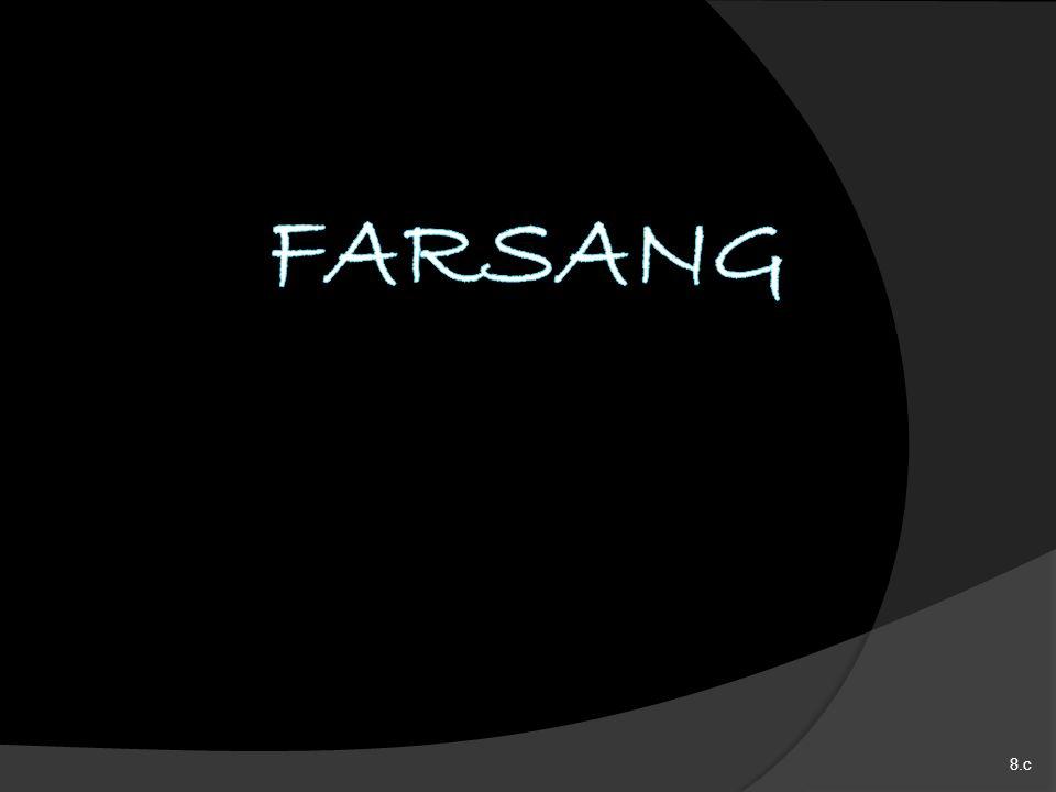 FARSANG 8.c