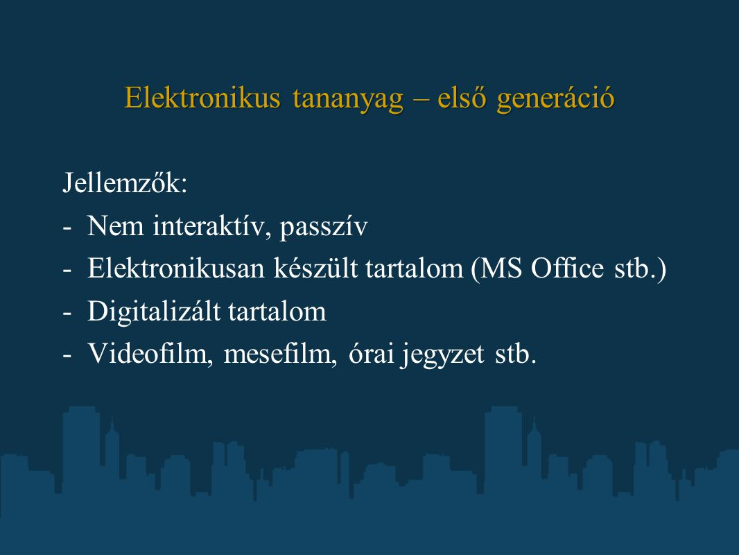 Elektronikus tananyag – első generáció