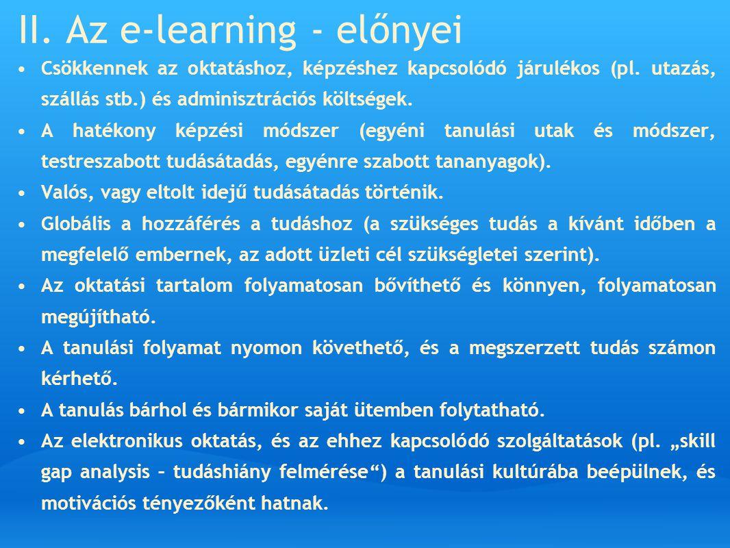II. Az e-learning - előnyei
