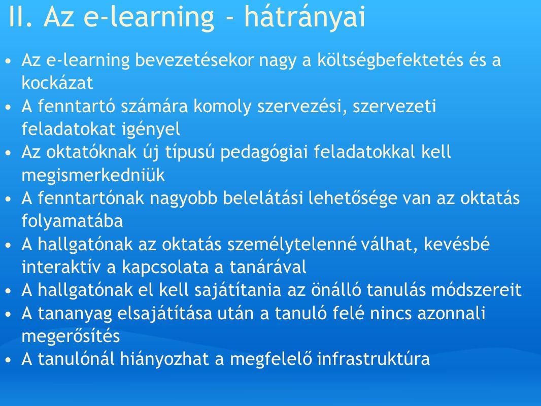 II. Az e-learning - hátrányai