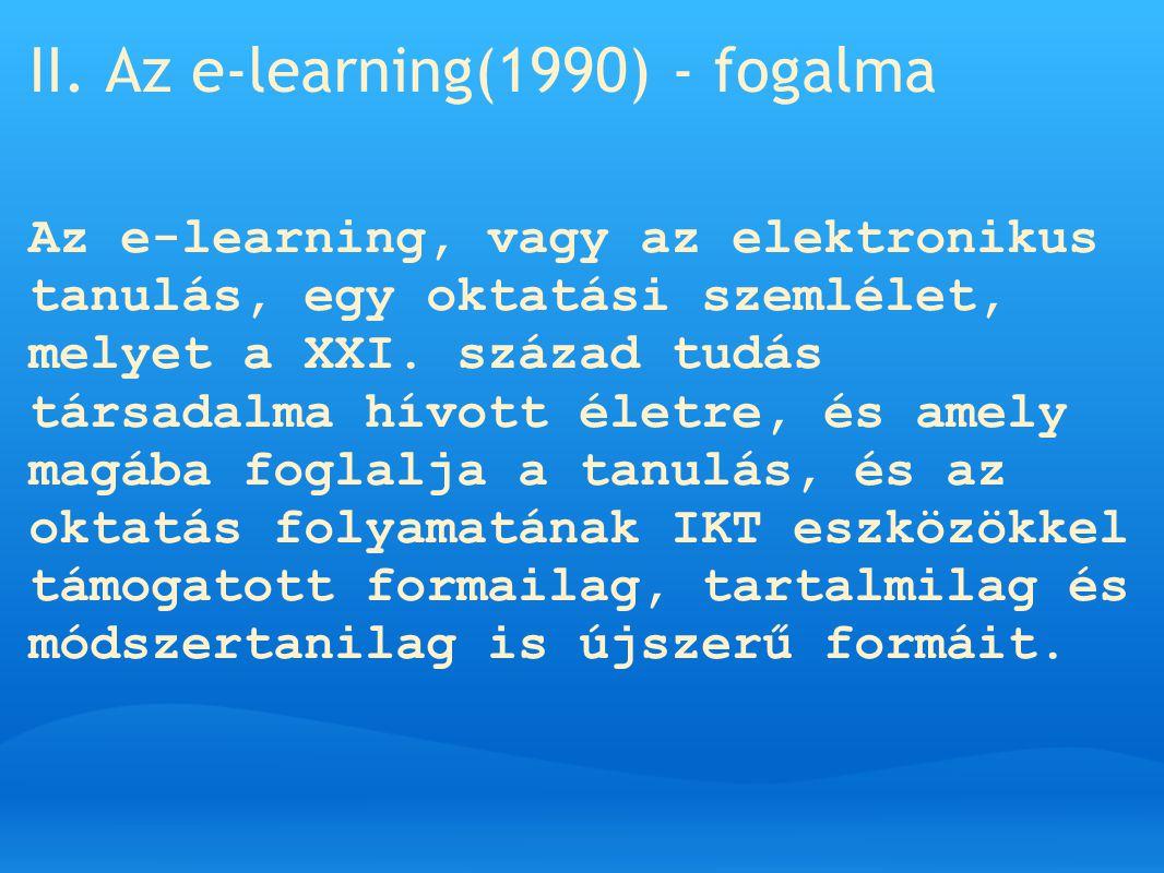 II. Az e-learning(1990) - fogalma
