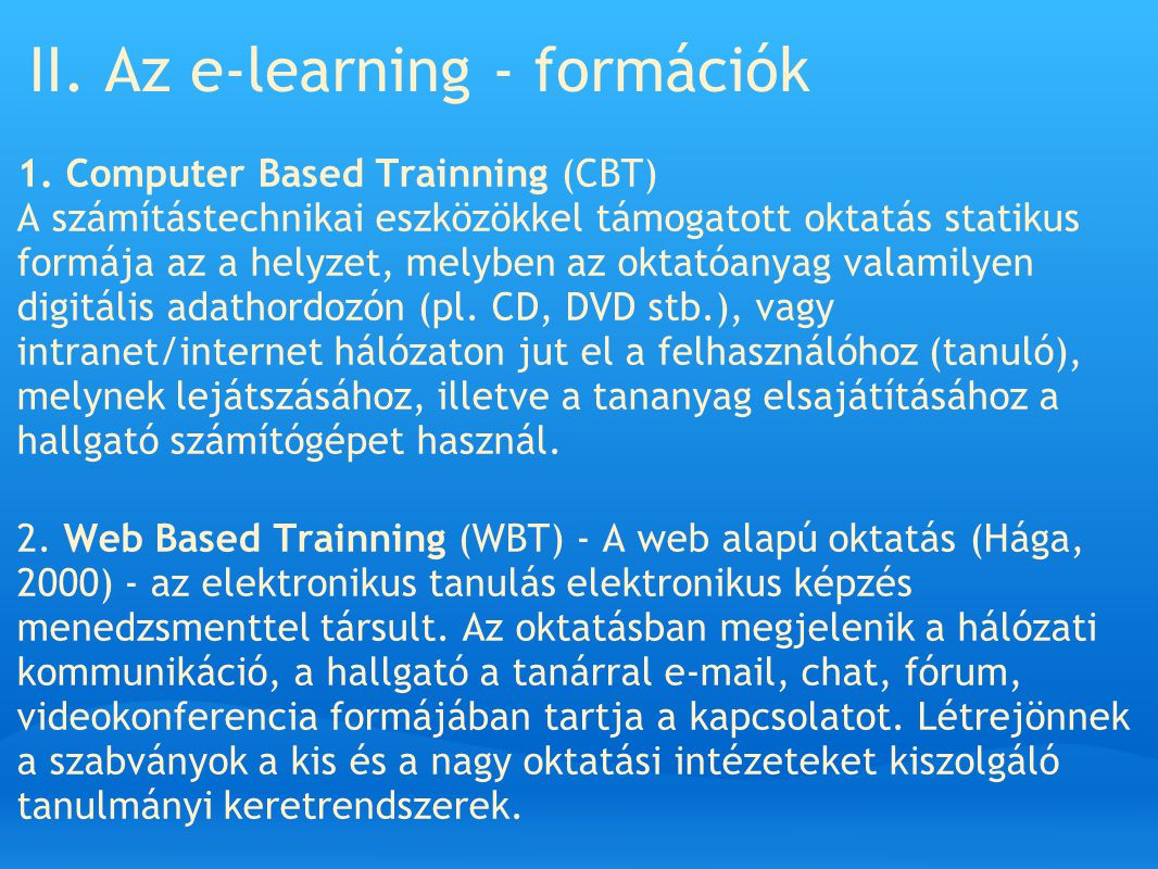 II. Az e-learning - formációk