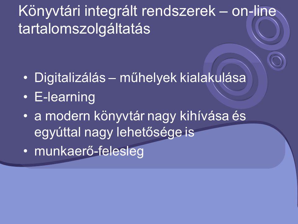 Könyvtári integrált rendszerek – on-line tartalomszolgáltatás