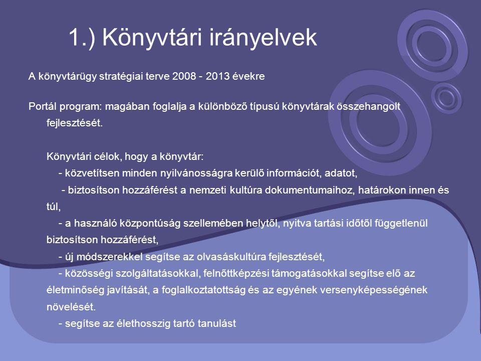 1.) Könyvtári irányelvek