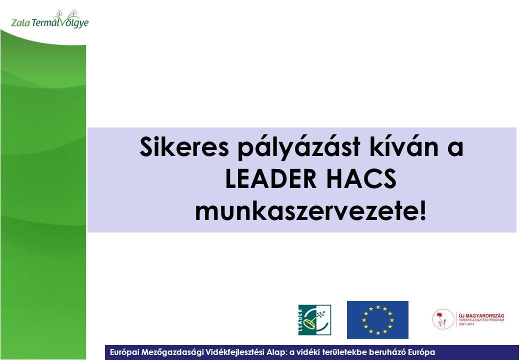 Sikeres pályázást kíván a LEADER HACS munkaszervezete!