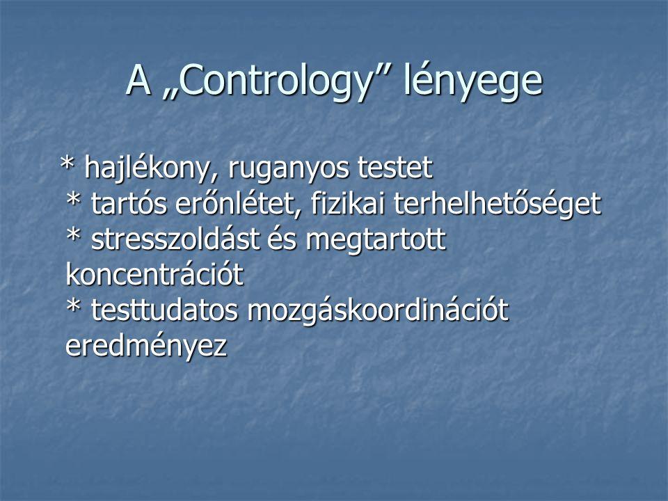 """A """"Contrology lényege"""