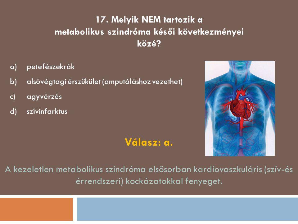 metabolikus szindróma késői következményei