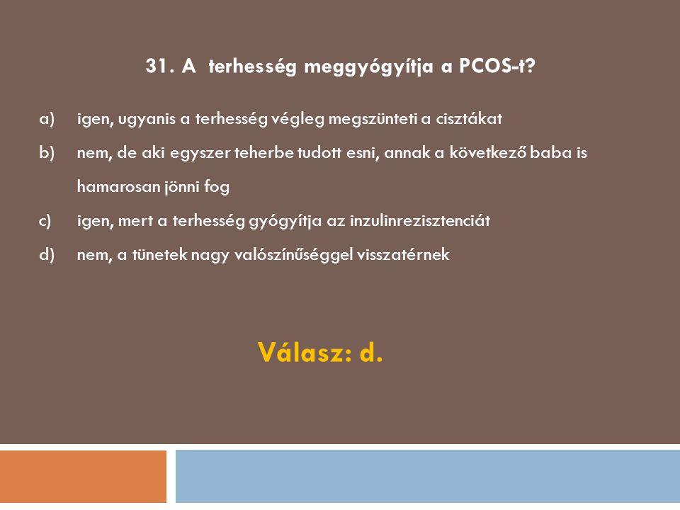 31. A terhesség meggyógyítja a PCOS-t