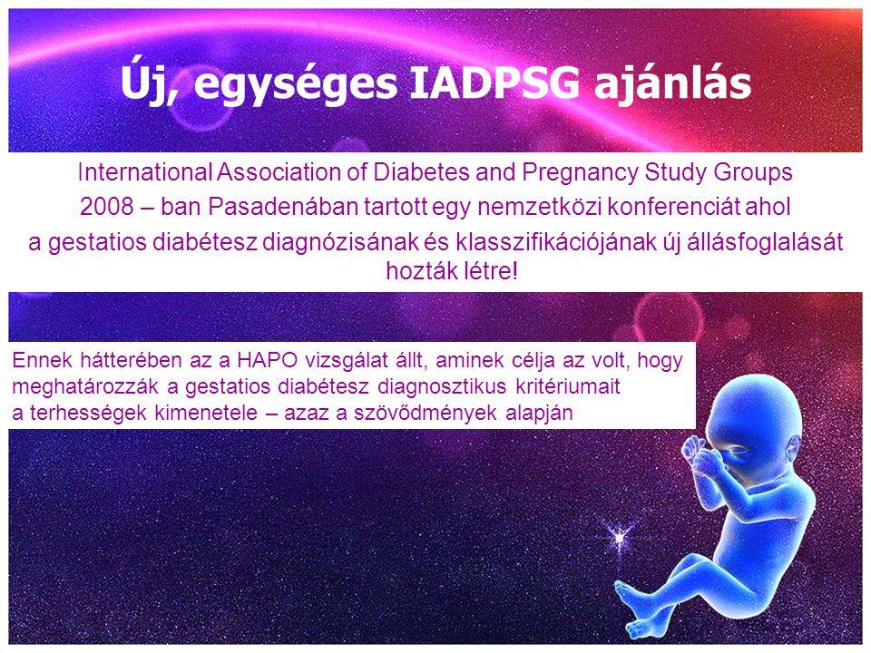 Új, egységes IADPSG ajánlás