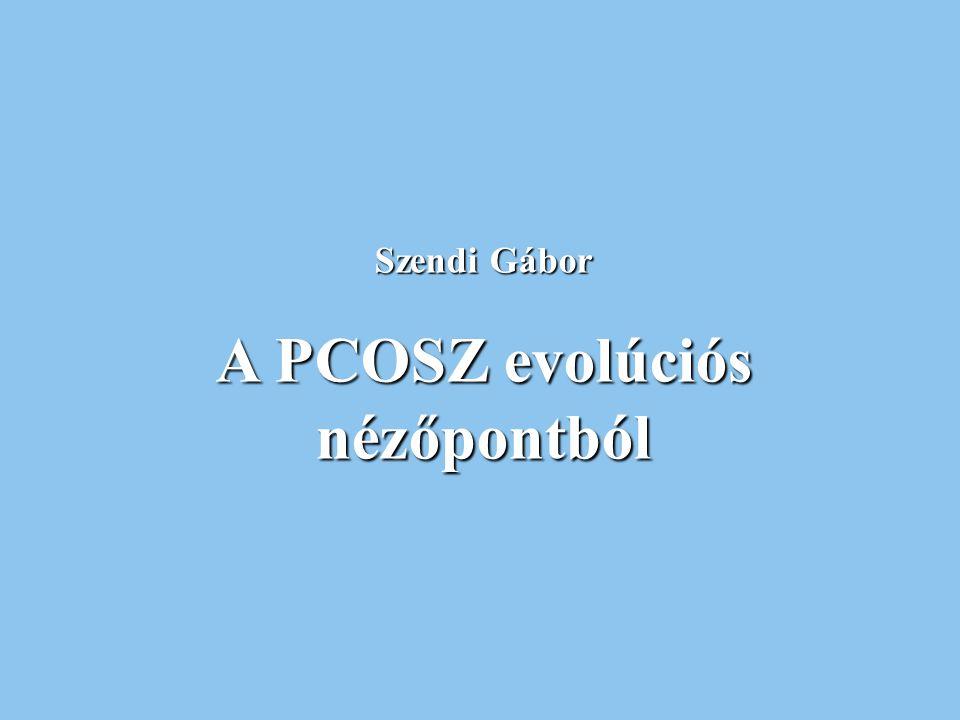 A PCOSZ evolúciós nézőpontból