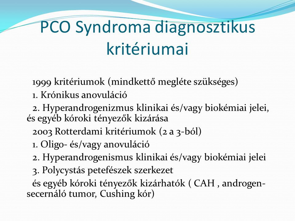 PCO Syndroma diagnosztikus kritériumai