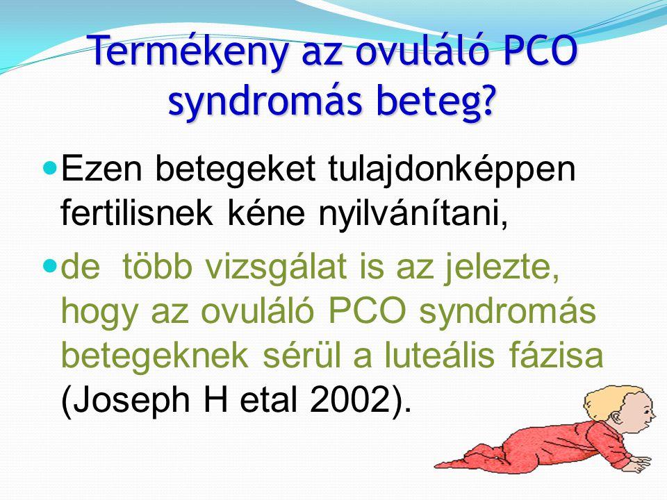 Termékeny az ovuláló PCO syndromás beteg