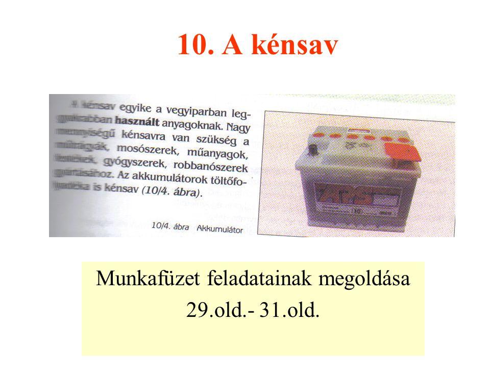 Munkafüzet feladatainak megoldása 29.old.- 31.old.