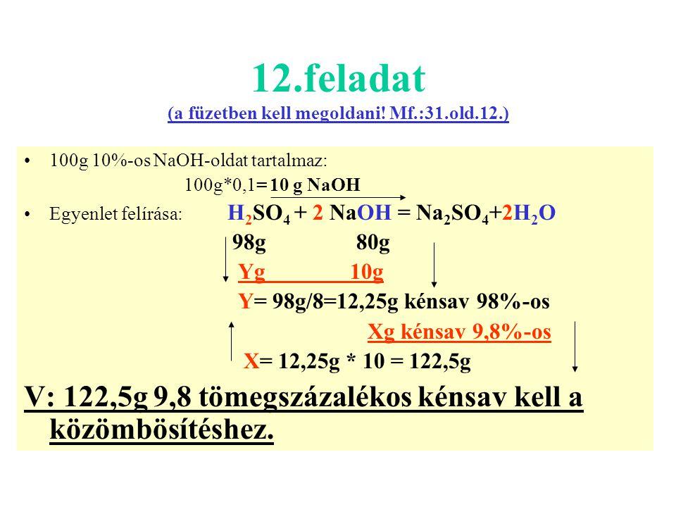 12.feladat (a füzetben kell megoldani! Mf.:31.old.12.)