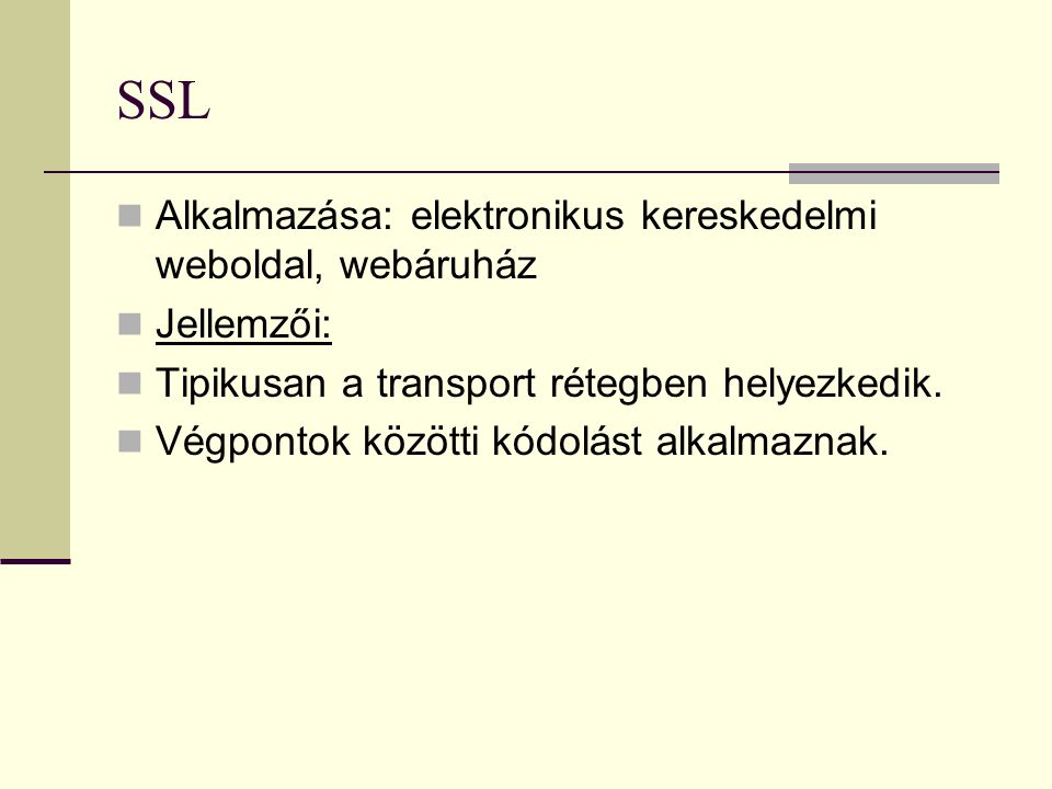 SSL Alkalmazása: elektronikus kereskedelmi weboldal, webáruház