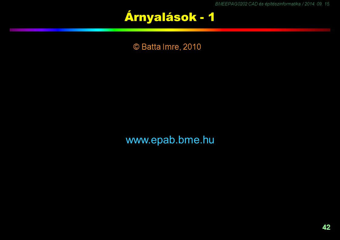 Árnyalások - 1 © Batta Imre, 2010 www.epab.bme.hu -1,5