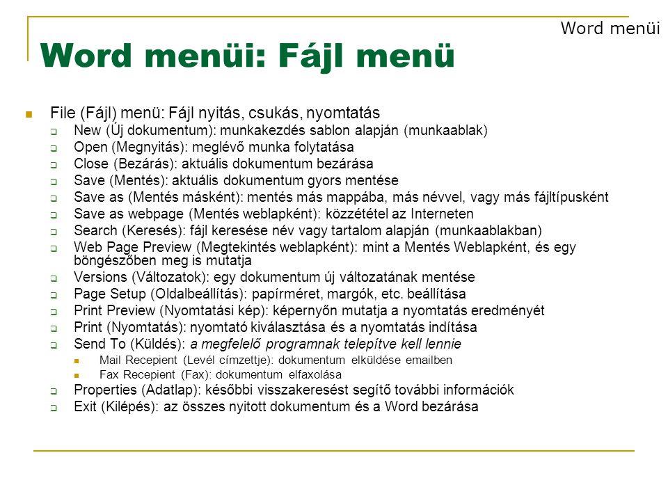 Word menüi: Fájl menü Word menüi