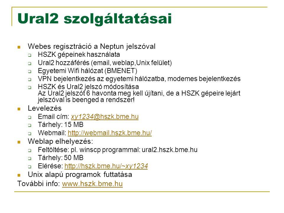 Ural2 szolgáltatásai Webes regisztráció a Neptun jelszóval Levelezés