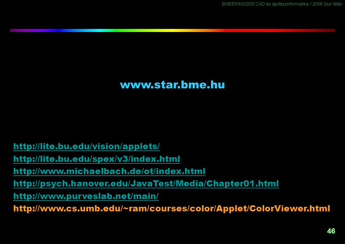 www.star.bme.hu http://lite.bu.edu/vision/applets/