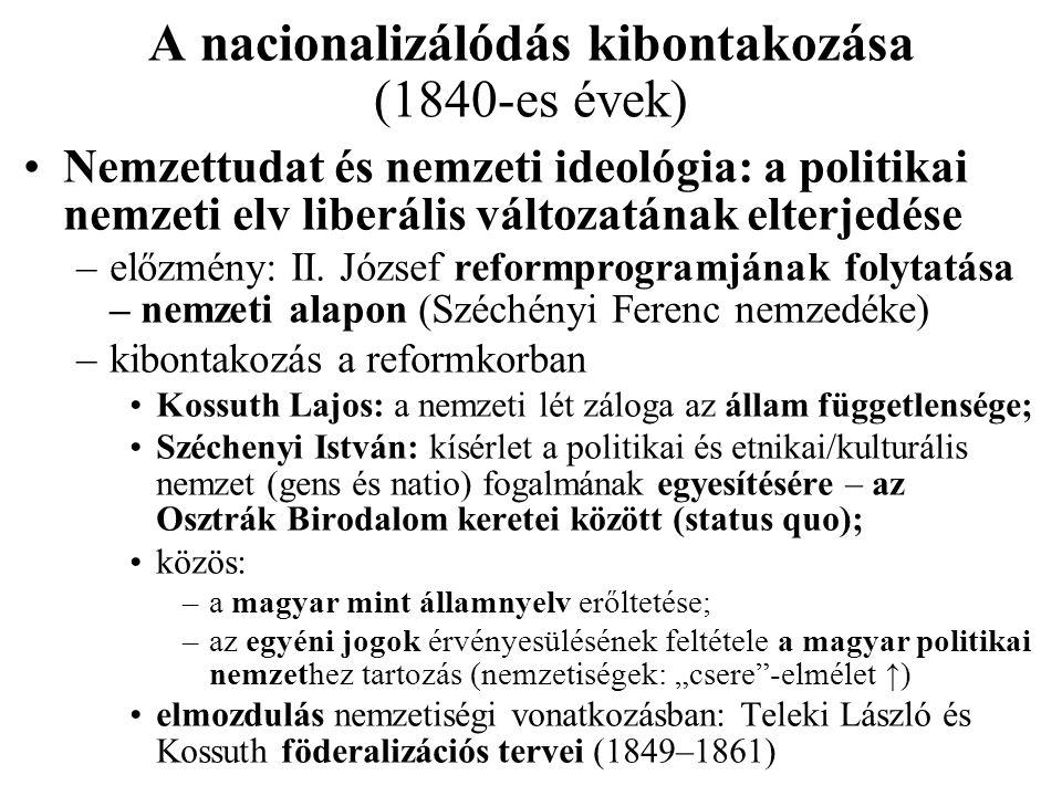 A nacionalizálódás kibontakozása (1840-es évek)